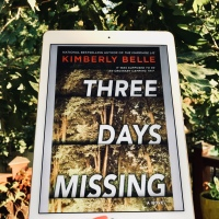 Three Days Missing by Kimberly Belle #bookreview #tarheelreader @kimberlysbelle @harlequinbooks  #parkrowbooks #threedaysmissing #pubday #fivestars