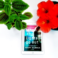 When the Lights Go Out by Mary Kubica #bookreview #tarheelreader @marykubica @harlequinbooks #whenthelightsgoout