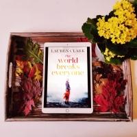 The World Breaks Everyone by Lauren Clark #bookreview #tarheelreader #thrTWBE @lauramcneillbks #camelliapress #theworldbreakseveryone #6bookbestiesworldbreakseveryone #6bookbestieapproved