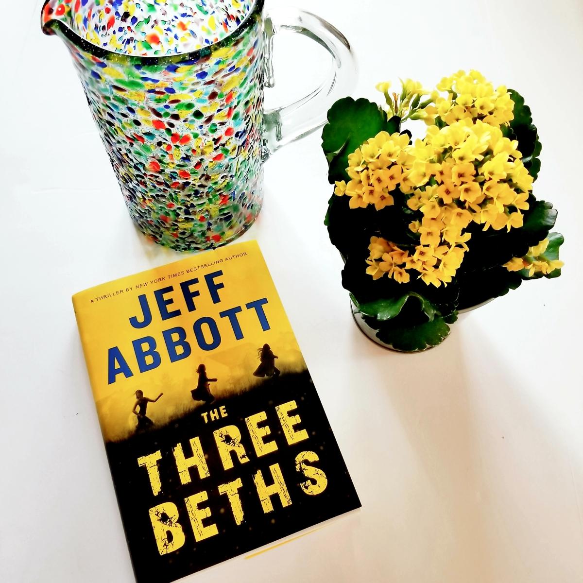 Three Beths by Jeff Abbott #bookreview #tarheelreader #thrthreebeths @jeffabbott @grandcentralpub #thethreebeths #bookgiveaway (two chances to win!)