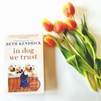 In Dog We Trust by Beth Kendrick #bookreview #tarheelreader #thrindogwetrust @bkendrickbooks @berkleypub #indogwetrust #bookbestiesindogwetrust #blogtour #bookgiveaway