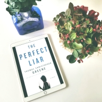 The Perfect Liar by Thomas Christopher Greene #bookreview #tarheelreader #thrperfectliar #thomaschristophergreene @stmartinspress #theperfectliar