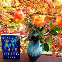 What Doesn't Kill Her by Christina Dodd #bookreview #tarheelreader #thrwhatdoesnt @christinadodd @harlequinbooks #whatdoesntkillher