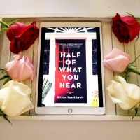 Half of What You Hear by Kristyn Kusek Lewis #bookreview #tarheelreader #thrhalfofwhatyouhear @kkuseklewis @harperbooks #halfofwhatyouhear