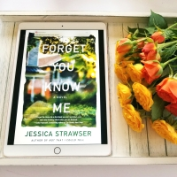 Forget You Know Me by Jessica Strawser #bookreview #tarheelreader #thrforgetyou @jessicastrawser @stmartinspress #bookbestiesforgetyouknowme #forgetyouknowme