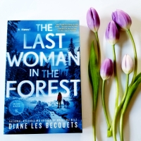 The Last Woman in the Forest by Diane Les Becquets #bookreview #tarheelreader #thrlastwoman @dlesbecquets @berkleypub #thelastwomanintheforest #bookbestieslastwomanintheforest