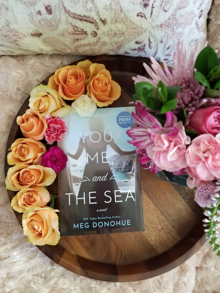 You, Me, and the Sea by Meg Donohue #bookreview #tarheelreader #thryoumesea @megdonohue @wmmorrowbooks @tlcbooktours #youmeandthesea #blogtour
