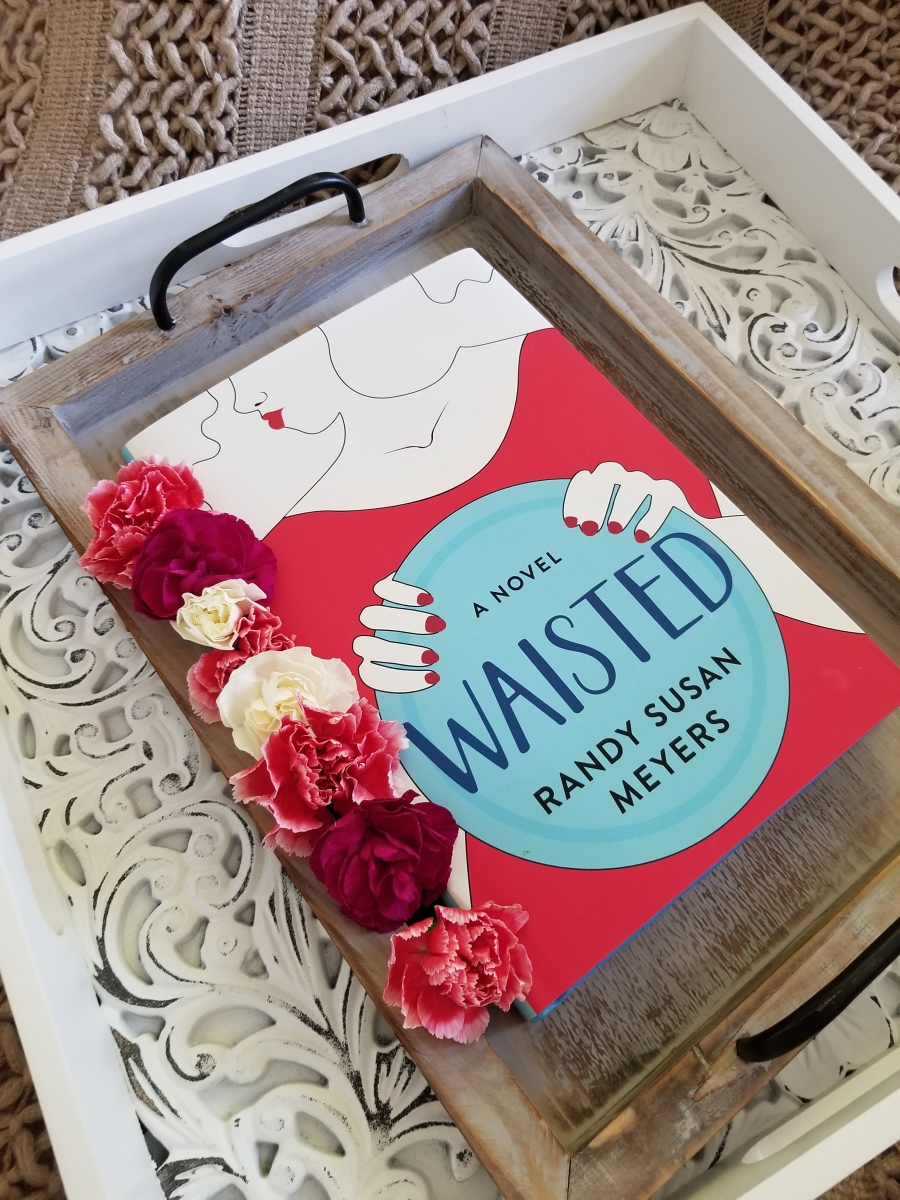 Waisted by Randy Susan Meyers #bookreview #tarheelreader #thrwaisted @randysusanmeyer @atriabooks @annmarienieves #waisted