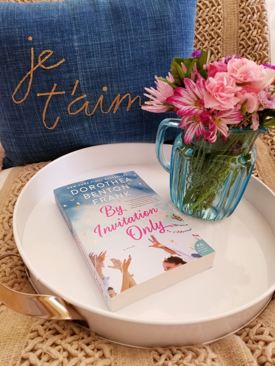 By Invitation Only by Dorothea Benton Frank #bookreview #tarheelreader #thrbyinvitation @dorotheafrank @wmmorrowbooks @tlcbooktours #byinvitationonly #blogtour