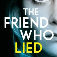 The Friend Who Lied by Rachel Amphlett #bookreview #tarheelreader @rachelamphlett @BOTBSpublicity #thefriendwholied #blogtour