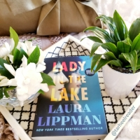 Lady in the Lake #bookreview #tarheelreader #thrladyinthelake @lauramlippman @wmmorrowbooks @tlcbooktours #ladyinthelake #blogtour