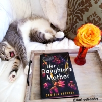 Her Daughter's Mother by Daniela Petrova #bookreview #tarheelreader #thrherdaughtersmother @danielagpetrova @putnambooks @suzyapbooktours #blogtour #herdaughtersmother