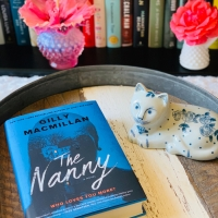 The Nanny by Gilly Macmillan #bookreview #tarheelreader #thrthenanny @gillymacmillan @wmmorrowbooks @tlcbooktours #thenanny #blogtour