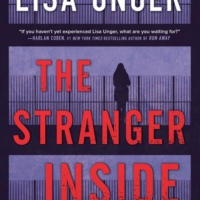 The Stranger Inside by Lisa Unger #bookreview #tarheelreader #thrstrangerinside @lisaunger @harlequinbooks @parkrowbooks #thestrangerinside #blogtour