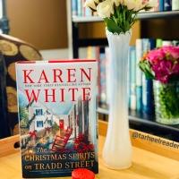The Christmas Spirits on Tradd Street by Karen White #bookreview #tarheelreader #thrchristmasspirits @karenwhitewrite @berkleypub #thechristmasspiritsontraddstreet #blogtour #bookgiveaway