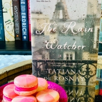 The Rain Watcher by Tatiana de Rosnay #bookreview #tarheelreader #thrrainwatcher @tatianaderosnay @stmartinspress #therainwatcher #paperbackrelease