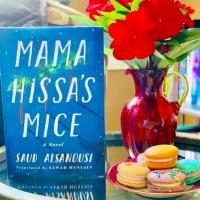 Mama Hissa's Mice by Saud Alsanousi #bookreview #tarheelreader #thrmamahissa @mbeatie @amazonpub #mamahissasmice