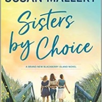 Sisters by Choice by Susan Mallery #bookexcerpt #tarheelreader @susanmallery @harlequinbooks #mira @tlcbooktours #sistersbychoice #blogtour