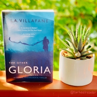 The Other Gloria by L.A. Villafane #bookreview #tarheelreader #thrtheothergloria @othergloria @suzyapbooktours #theothergloria #blogtour