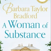 A Woman of Substance by Barbara Taylor Bradford #bookfeature #tarheelreader #thrawomanofsubstance @btbnovelist @rosetta_books_ @suzyapbooktours @annmarienieves #awomanofsubstance #blogtour