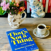 That's Not a Thing by Jacqueline Friedland #bookreview #tarheelreader #thrnotathing @jbfriedland @suzyapbooktours #thatsnotathing #blogtour