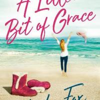 A Little Bit of Grace by Phoebe Fox #bookfeature #tarheelreader #thralittlebitofgrace @phoebefoxauthor @berkleypub #alittlebitofgrace #blogtour