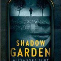 Shadow Garden by Alexandra Burt #bookreview #tarheelreader #thrshadowgarden @alexandraburt @berkleypub #shadowgarden #blogtour