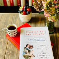 Family in Six Tones by Lan Cao and Harlan Margaret Van Cao #bookreview #tarheelreader #thrfamilyinsixtones @lancaowrites @fsbassociates @vikingbooks  #familyinsixtones