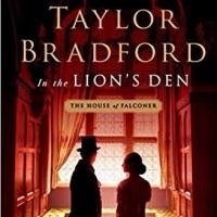 In the Lion's Den by Barbara Taylor Bradford #bookfeature #tarheelreader #thrinthelionsden @btbnovelist @stmartinspress @suzyapbooktours @getredpr #inthelionsden #blogtour