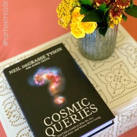 Cosmic Queries by Neil deGrasse Tyson #bookreview #tarheelreader #thrcosmicqueries @startalkradio @tlcbooktours #cosmicqueries #blogtour