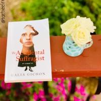 The Accidental Suffragist by Galia Gichon #bookreview #tarheelreader #thrtheaccidentalsuffragist @pagesandmore @suzyapbooktours #theaccidentalsuffragist #blogtour