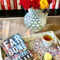 Far Gone by Danielle Girard #bookreview #tarheelreader #thrfargone @danielle1girard @amazonpub @suzyapbooktours #fargone #blogtour